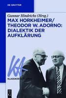 Max Horkheimer Theodor W  Adorno  Dialektik der Aufkl  rung PDF