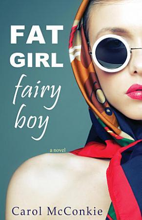 Fat Girl Fairy Boy PDF