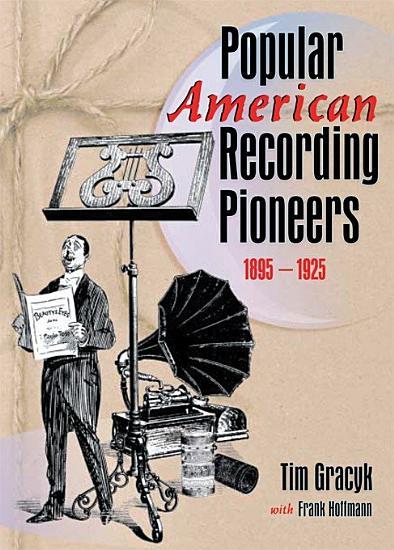 Popular American Recording Pioneers PDF