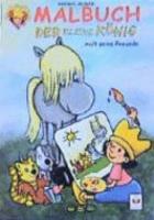Malbuch  Der kleine K  nig malt seine Freunde PDF