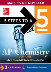 5 Steps to a 5 AP Chemistry, 2014-2015 Edition: Edition 5