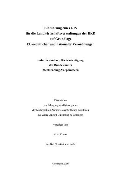 Einf  hrung eines GIS f  r die Landwirtschaftsverwaltungen der BRD auf Grundlage EU rechtlicher und nationaler Verordnungen PDF