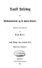 Dansk laesebog for mellemclasserne og de høiere classer: afd. Den prosaiske deel