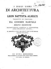 I dieci libri di architettura di Leon Battista Alberti tradotti in italiano da Cosimo Bartoli