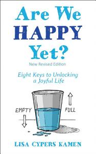 Are We Happy Yet  Book