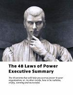The 48 Laws of Power Executive Summary