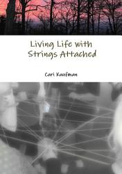Living Life With Strings Attached Book PDF
