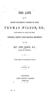 The Works of the Right Reverend Father in God, Thomas Wilson: Volume 2