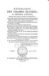 République des Champs Elysées, ou Monde ancien: Volume2