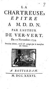 La Chartreuse, epitre a M. D. D. N.
