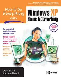 How To Do Everything With Windows Xp Home Networking Book PDF