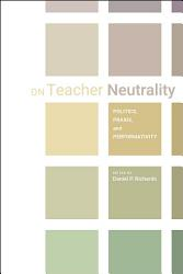 On Teacher Neutrality Book PDF