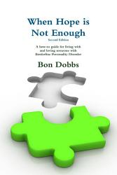 When Hope Is Not Enough Second Edition Book PDF