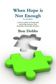 When Hope Is Not Enough  Second Edition