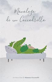 Monologo di un Coccodrillo