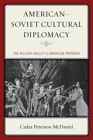 American   Soviet Cultural Diplomacy