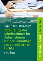 Beteiligung der Arbeitnehmer im Unternehmen auf der Grundlage des europ  ischen Rechts PDF