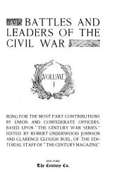 Battles and Leaders of the Civil War: Volume 1