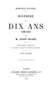History de dix ans, 1830-1840: Volume3