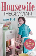 Housewife Theologian