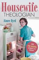 Housewife Theologian