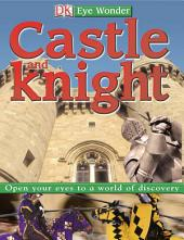 Eye Wonder: Castles and Knights
