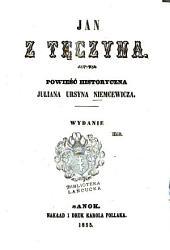 Jan z Tęczyna: Powieść historyczna Juliana Ursyna Niemcewicza