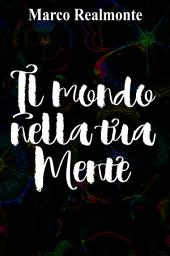 The world in your Mind