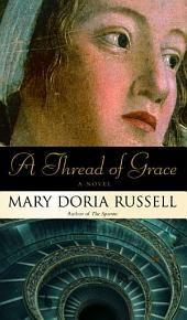 A Thread of Grace: A Novel
