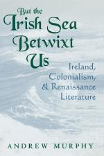 But the Irish Sea Betwixt Us