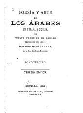 Poesía y arte de los árabes en España y Sicilia: Volumen 3