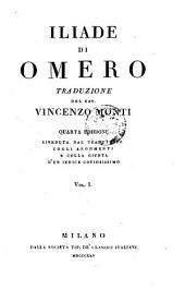 Iliade Di Omero. Traduzione Del Cav. Vincenzo Monti