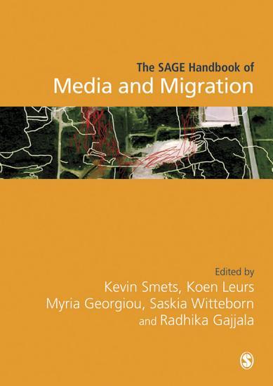 The SAGE Handbook of Media and Migration PDF