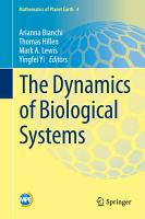 The Dynamics of Biological Systems PDF