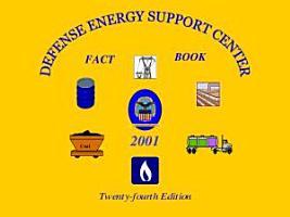 Defense Energy Support Center Fact Book 2001  Twenty fourth Edition PDF