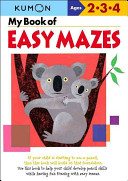 My Book of Easy Mazes  Ages 2 3 4