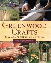 Greenwood Crafts: A Comprehensive Guide