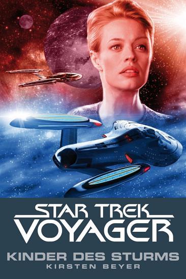 Star Trek   Voyager 7  Kinder des Sturms PDF