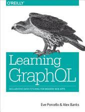Learning GraphQL: Declarative Data Fetching for Modern Web Apps