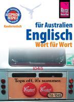 Reise Know How Sprachf  hrer Englisch f  r Australien   Wort f  r Wort  Kauderwelsch Band 150 PDF