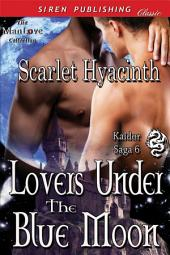 Lovers Under the Blue Moon [Kaldor Saga 6]
