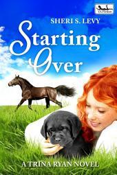 Starting Over: A Trina Ryan Novel