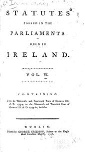 Statutes Passed in the Parliaments Held in Ireland: 1774-1780