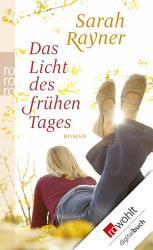 Das Licht des fr  hen Tages PDF