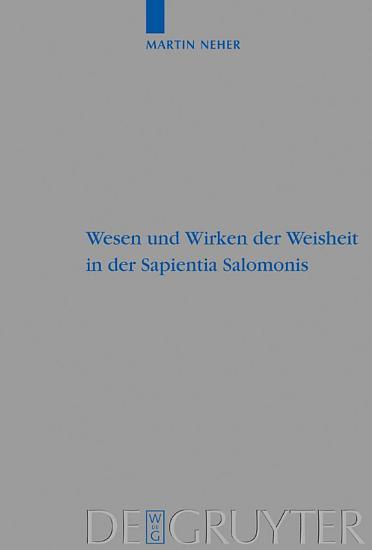 Wesen und Wirken der Weisheit in der Sapientia Salomonis PDF