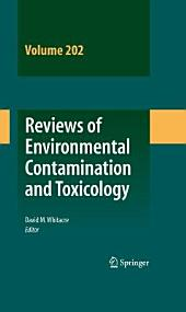 Reviews of Environmental Contamination and Toxicology: Volume 202