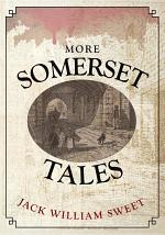 More Somerset Tales