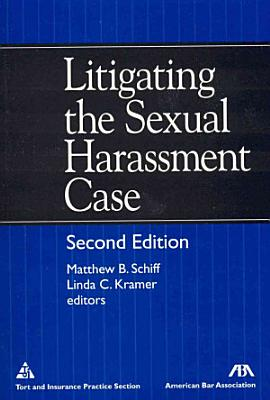 Litigating the Sexual Harassment Case PDF