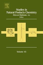 Studies in Natural Products Chemistry: Volume 45