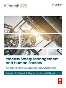 Process Safety Management and Human Factors